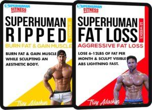 SuperHuman Ripped + SuperHuman Fat Loss